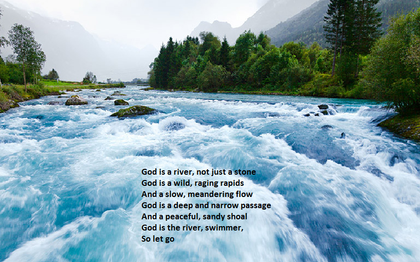God is a river